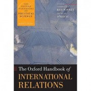 The Oxford Handbook of International Relations by Christian Reus-Smit