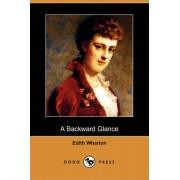 A Backward Glance (Dodo Press) by Edith Wharton