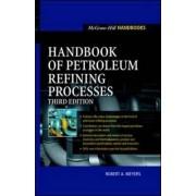 Handbook of Petroleum Refining Processes by Robert J. Meyers