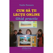 Cum sa tii lectii online. Ghid practic (eBook)