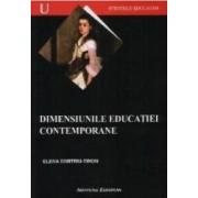 Dimensiunile Educatiei Contemporane - Elena Dimitriu-Tiron