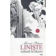 Linişte redusă la tăcere (ediţie trilingvă; versiunea engleză: Cristina Tătaru; versiunea franceză: Yvonne & Mircea Goga şi Letiţia Ilea).