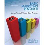 Basic Marketing Research with Excel by Alvin C. Burns
