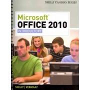 Microsoft Office 2010 by Gary B. Shelly