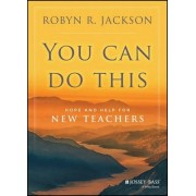 You Can Do This by Robyn R. Jackson