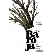 El arbol de la ciencia / The tree of knowledge by Pio Baroja