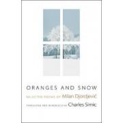 Oranges and Snow by Milan Djordjevic