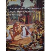 La Manufacture Des Gobelins Dans La Première Moitié Du Xxe Siècle - Exposition, Beauvais, Galerie Nationale De La Tapisserie, 1er Juillet 1999-6 Mars 2000