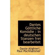 Dantes Gottliche Komodie by Dante Alighieri