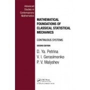 Mathematical Foundations of Classical Statistical Mechanics by D. YA Petrina