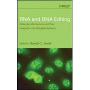 RNA and DNA Editing by Harold C. Smith