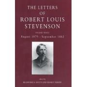 The Letters of Robert Louis Stevenson: August 1879 - September 1882 Volume 3 by Robert Louis Stevenson