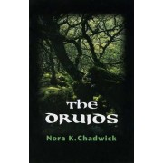 The Druids by Nora K. Chadwick