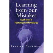 Learning from Our Mistakes by Patrick Casement