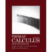 Thomas' Calculus, Early Transcendentals, Single Variable with Second-Order Differential Equations by Joel R. Hass