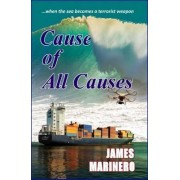 Cause of All Causes by James Marinero