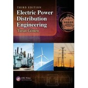 Electric Power Distribution Engineering by Turan Gonen