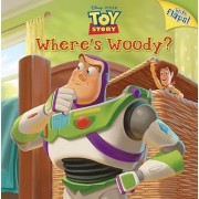 Where's Woody? (Disney/Pixar Toy Story) by Kristen L Depken