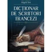 Dictionar de scriitori francezi - Angela Ion