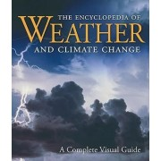 The Encyclopedia of Weather and Climate Change by Juliane L. Fry