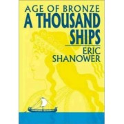 Age of Bronze: A Thousand Ships v. 1 by Eric Shanower