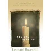 Revival Praying by Leonard Ravenhill