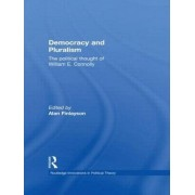 Democracy and Pluralism by Alan Finlayson