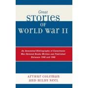 Great Stories of World War II by Arthur Coleman