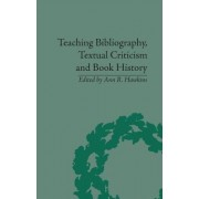 Teaching Bibliography, Textual Criticism and Book History