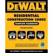 Dewalt 2015 Residential Construction Codes: Complete Handbook by Lynn Underwood
