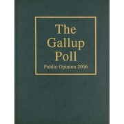 The Gallup Poll 2006 by Alec M. Gallup