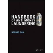 Handbook of Anti-Money Laundering by Dennis Cox