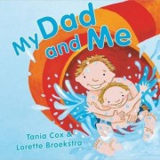 My Dad and Me by Tania Cox