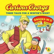 Curious George Three Tales for a Winter's Night: Three Books in One by H.A. Rey
