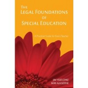The Legal Foundations of Special Education by James E. Ysseldyke