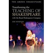 Transforming the Teaching of Shakespeare With the Royal Shakespeare Company by Joe Winston