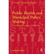Public Health and Municipal Policy Making by Marjaana Niemi