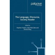 The Language, Discourse, Society Reader by Denise Riley