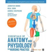 Essentials of Anatomy and Physiology for Nursing Practice by Jennifer Boore