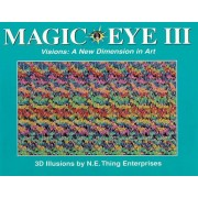 The Magic Eye, Volume III