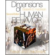 Dimensions of Human Behavior: Person and Environment and the Changing Life Course by Elizabeth D. Hutchison