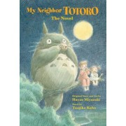 My Neighbor Totoro: The Novel, Hardcover