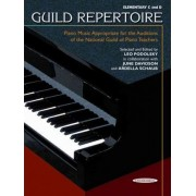 Guild Repertoire -- Piano Music Appropriate for the Auditions of the National Guild of Piano Teachers by Leo Podolsky