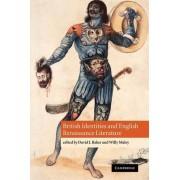 British Identities and English Renaissance Literature by David J. Baker