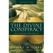 The Divine Conspiracy Participant's Guide with DVD by Dallas Willard