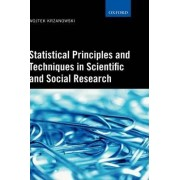 Statistical Principles and Techniques in Scientific and Social Research by Wojtek J. Krzanowski