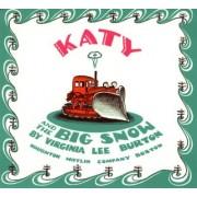 Katy and the Big Snow: Vol 2 by Virginia Lee Burton