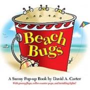 Beach Bugs: A Sunny Pop-up Book by David A. Carter