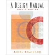 A Design Manual by Shirley Brainard