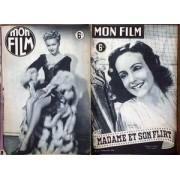 Mon Film N° 21 Du 18/12/1946 - Madame Et Son Flirt Avec Giselle Pascal.